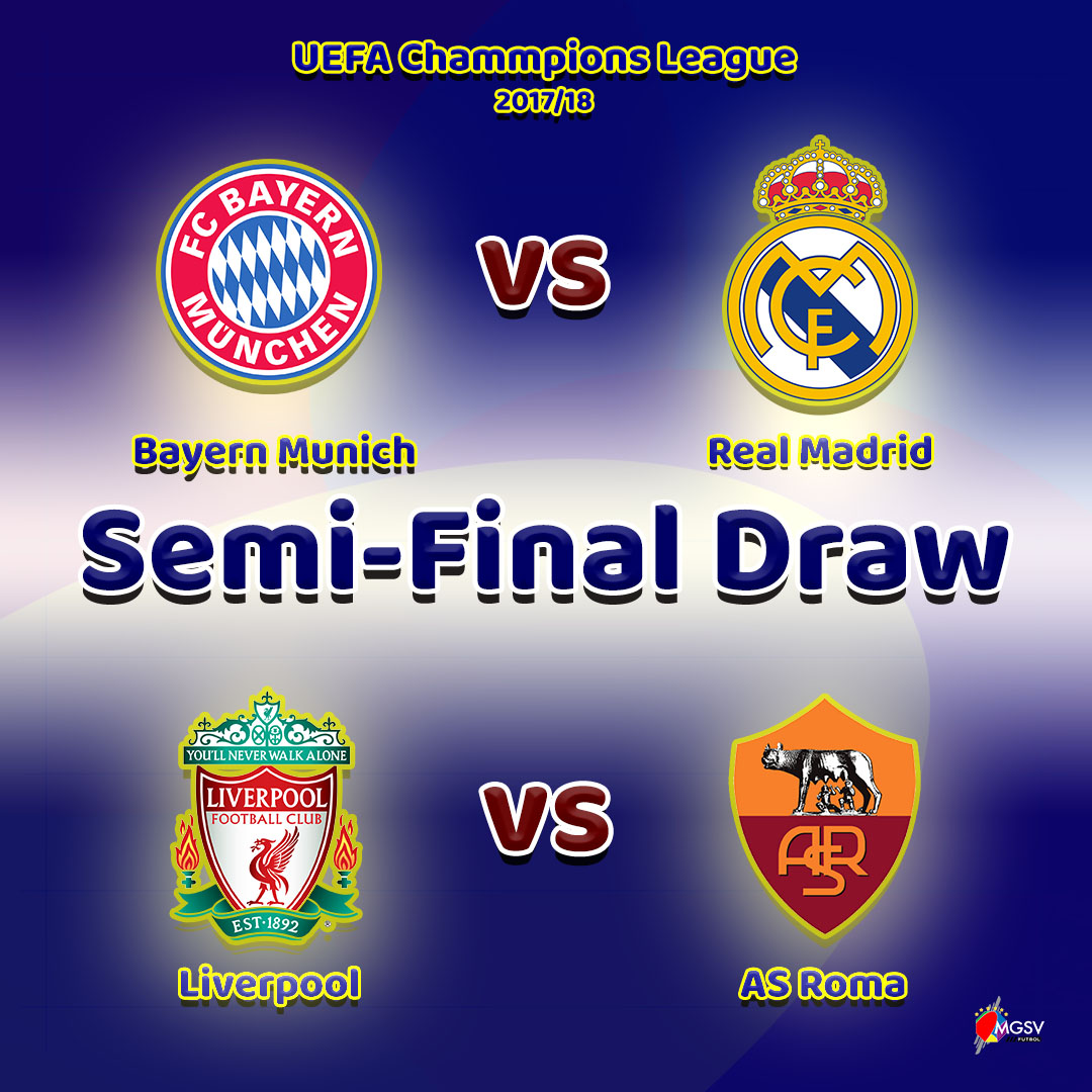 2017/18 UEFA Champions League and the UEFA Europa League semi-final